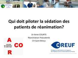 Qui doit piloter la sédation des patients de réanimation?