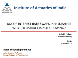 Use of interest rate swaps in insurance why the market is not growing?