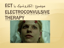 EcT Electroconvulsive Therapy