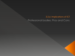 Professional Bodies - pros and cons
