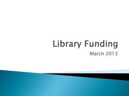 Library Funding PowerPoint - the Public Libraries of Saginaw
