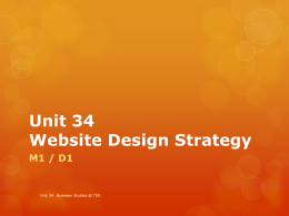 Unit 34 Website Design Strategy M1 / D1