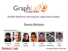 GraphLab A New Parallel Framework for Machine Learning