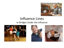 Influence Lines or Bridges Under the Influence
