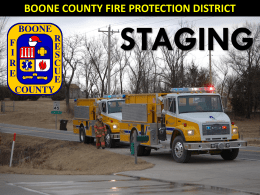 Staging PowerPoint - Boone County Fire Protection District