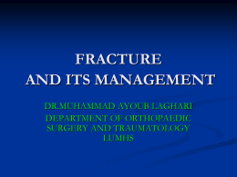 FRACTURES AND ITS MANAGEMENT
