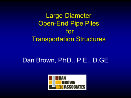 "Dan Brown ""Large Diameter Open Ended Pipe Pile"""