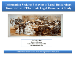 Information Seeking Behavior of Legal Researcher towards Use of
