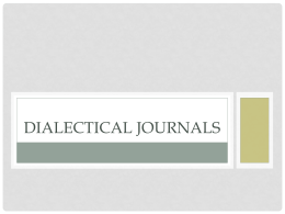 Dialectical Journals - Mrs. S` English Class Website