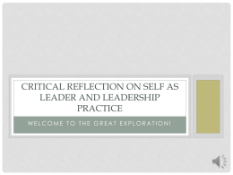 Critical Reflection on self as leader and leadership practice