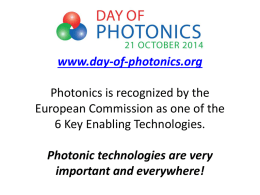 Photonics has been recognized by the European Commission as