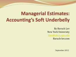 Managerial Estimates: Accounting*s Soft Underbelly