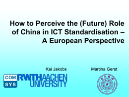 (Future) Role of China in ICT Standardisation