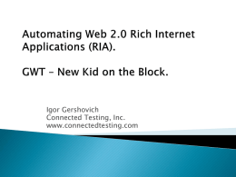 RIA, WEB 2.0, AJAX, GWT and more