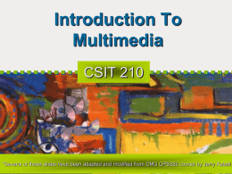 Multimedia * An Overview