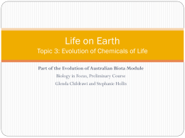 Topic 3: The Evolution of Life on Earth