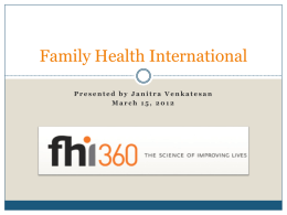 FHI 360: Family Health International * *The Science of Improving