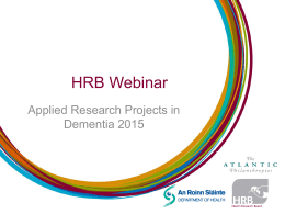 Applied_Research_Projects_in_Dementia_2015_webinar_slides