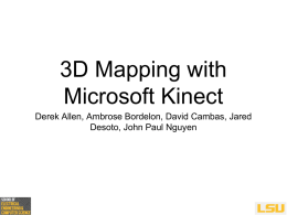 Final Presentation Slides - 3D Mapping with Microsoft Kinect
