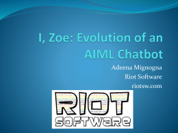 I, Zoe: Evolution of an AIML Chatbot