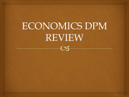 ECONOMICS DPM REVIEW