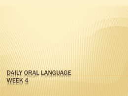 Daily Oral Language Week 4