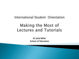 Making the Most of Lectures and Tutorials ppt