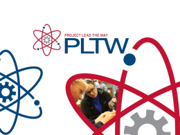Overview of Project Lead The Way - Washington State University at