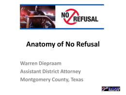 Lifesavers Conference 2011: Anatomy of No Refusal
