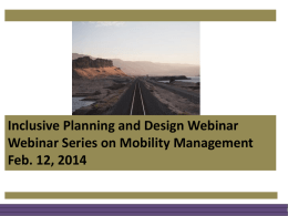 Presentation - National Center for Mobility Management