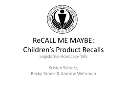 ReCall Me Maybe: Children`s Product Recalls