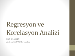Regresyon ve Korelasyon Analizi - Prof. Dr. Ali Şen`in Resmî Web