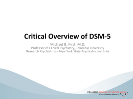 Critical Overview of DSM-5 – Michael First, MD