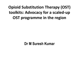 Opioid Substitution Therapy toolkits: Advocacy for a scaled