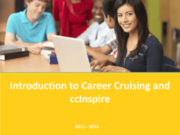 Introduction to Career Cruising and ccInspire 2013