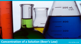 Concentration of a Solution (Beer`s Law)