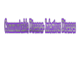 PowerPoint for Communicable Diseases