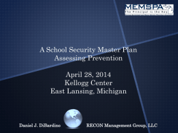 School Security Master Plan--Assessing Prevention