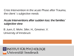 Crisis Intervention in the acute Phase after Trauma: the