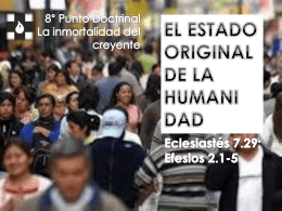 01-sep-2013 el estado original de la humanidad