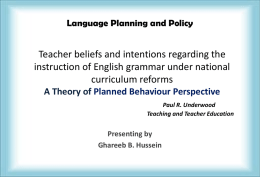 Teacher Beliefs and Intentions Regarding the Instruction of English