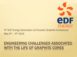 engineering challenges associated with with life of graphite cores