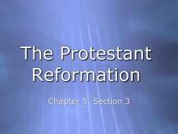 The Protestant Reformation - Gloucester Township Public Schools