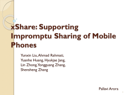 xShare: Supporting Impromptu Sharing of Mobile Phones
