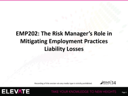 EMP202: The Risk Manager`s Role in Mitigating Employment