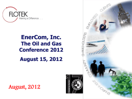 Flotek Industries Presentation at Enercom`s Oil and Gas Conference