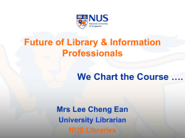 AUNILO Future of library & Information Professionals by Lee Cheng