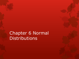 Statistics Chapter 6 Normal Distributions