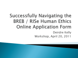 Successfully Navigating the BREB / RISe Human Ethics Online