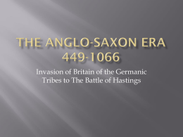 The anglo-saxon era